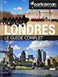 Londres, le guide complet (French Edition)