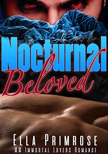Nocturnal Beloved: MM Immortal Lovers Romance book cover
