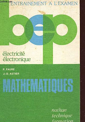 MATHEMATIQUES / ELECTRICITE, ELECTRONIQUE / BEP / COLLECTION