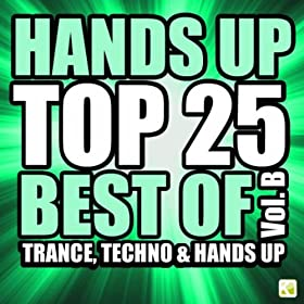 Various Artists-Hands Up Top 25 - Best of 3 Techno, Trance & Hands Up: Vol. B