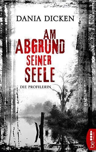 Buchseite und Rezensionen zu 'Am Abgrund seiner Seele' von Dania Dicken