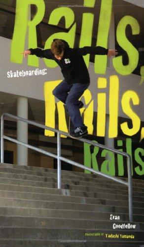 Skateboarding: Rails, Rails, Rails por Evan Goodfellow