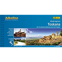 bikeline Radtourenbuch: Radatlas Toscana. Die 25 schönsten Radtouren durch die Toscana. 1:75.000, 1.735 km, wetterfest/reißfest, GPS-Tracks Download