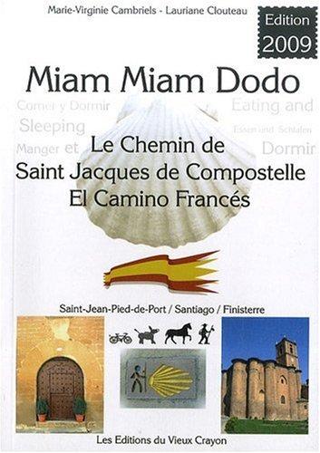 Miam-miam-dodo sur le camino francs (dition 2009)