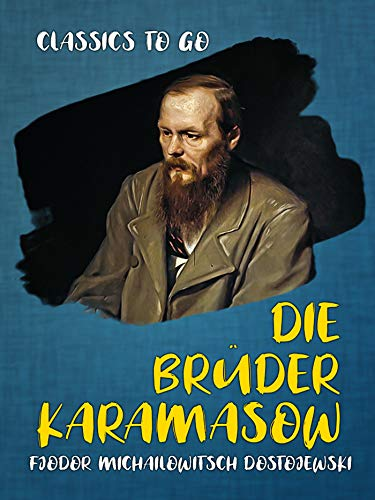 Die Brüder Karamasow (Classics To Go)