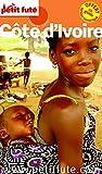 Guide Côte d'Ivoire 2015 Petit Futé