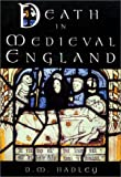 Death in Medieval Engand: An Archaeology by Dawn Hadley (2001-04-30)