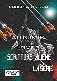 Automic Lover (SCRITTURE ALIENE LA SERIE)