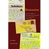 Scholars and Humanists: Iranian Studies in Henning and Teqizadeh Correspondence, 1937-1966 by Iraj Afshar (2009-07-31)