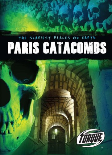 Paris Catacombs (Torque: The Scariest Places on Earth)