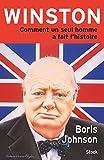 Winston: Comment un seul homme a fait l'histoire