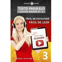 Aprender alemán - Texto paralelo   Fácil de leer   Fácil de escuchar: Lectura fácil en alemán: Volume 3 (CURSO EN AUDIO)