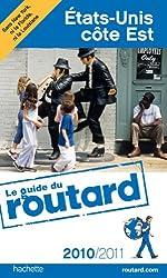 Guide du Routard États-Unis Côte Est 2010/2011