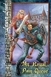My Royal Pain Quest: Volume 2 by Laura Lond (2011-11-08)