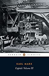 Capital: Critique of Political Economy v. 3 (Penguin Classics S.)