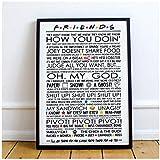 dayanzai Friends Quotes Central Perk Poster Canvas Pittura Stampa Camera da Letto Home Decor Modern Wall Art Pittura A Olio Salon Picture-40X60Cm-Senza Cornice