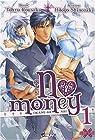 No Money, (Okane ga nai) Tome 1