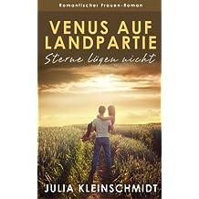 Venus auf Landpartie: Sterne lügen nicht