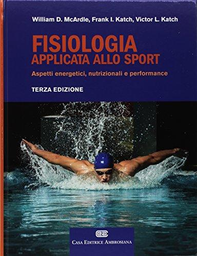 Zoom IMG-2 fisiologia applicata allo sport aspetti