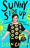 Sunny Side Up: a story of kindness and joy