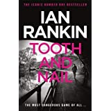 Tooth and Nail: An Inspector Rebus novel: 3: From the Iconic #1 Bestselling Writer of Channel 4's MURDER ISLAND