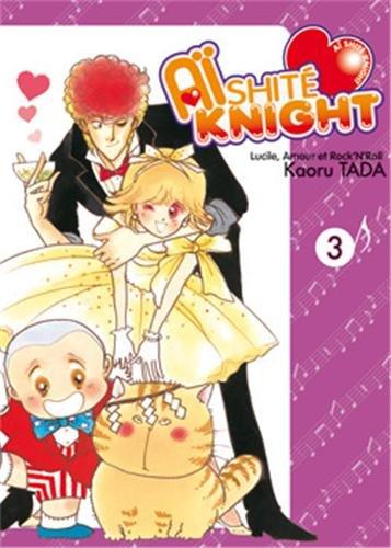 Aishite Knight - Lucile, amour et rock'n roll Vol.3 par TADA Kaoru