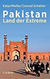 Pakistan: Land der Extreme - Katja Mielke