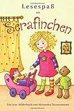 Lesespaß mit Serafinchen: Ein Bilderbuch zum Vorlesen und Lesenlernen