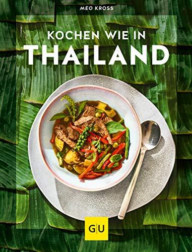 Kochen wie in Thailand: Hier schmeckt\'s original (GU Innovation)