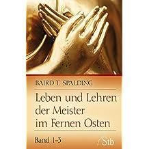 Leben und Lehren der Meister im Fernen Osten- Band 1-3