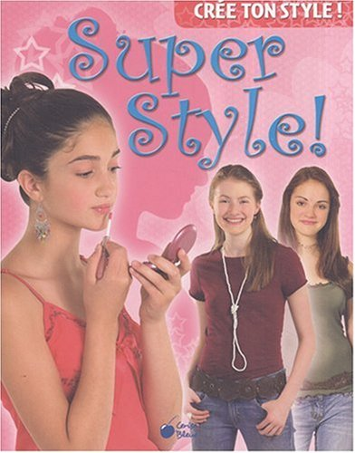 Super Style (Cree Ton Style)