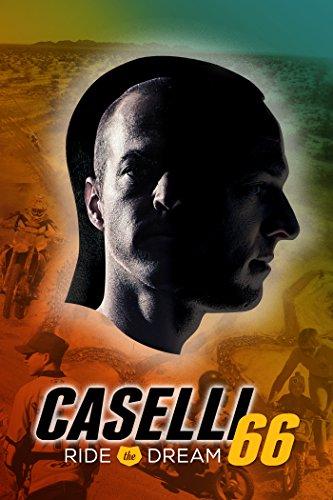 Caselli 66: Ride the Dream