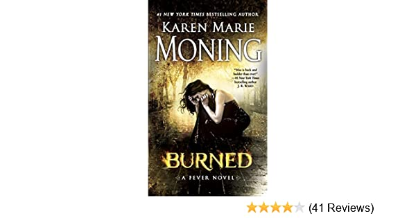 Burned fever series book 7 ebook karen marie moning amazon burned fever series book 7 ebook karen marie moning amazon kindle store fandeluxe Images