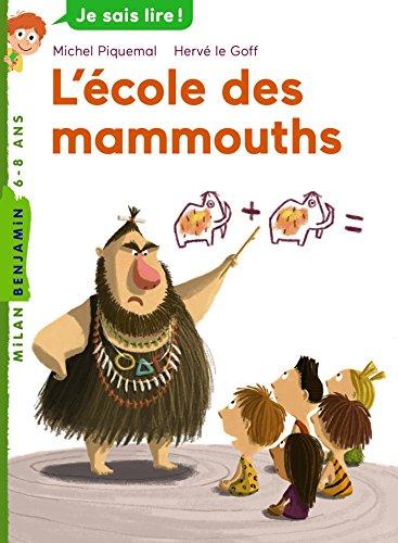 L'cole des mammouths