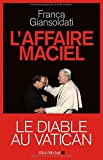 L'affaire Maciel - Le diable au Vatican