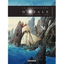 La Conjuration d'Opale - Intégrale complète - tome 1 - La Conjuration d'Opale - Intégrale complète