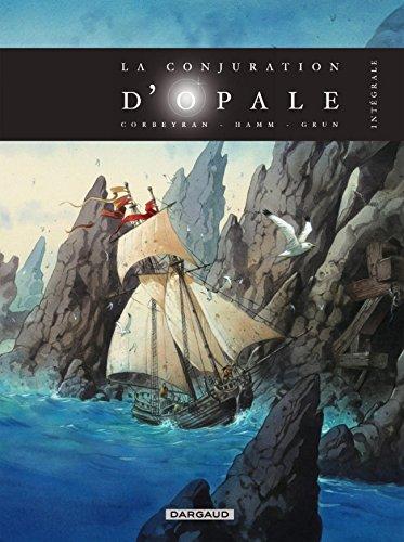 La Conjuration d'Opale - Intégrale complète - tome 1 - La Conjuration d'Opale - Intégrale complète par Corbeyran Eric