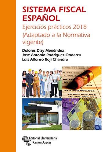 Sistema Fiscal Español (Manuales) por Dolores Dizy Menéndez