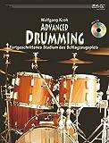 Advanced Drumming (+CD): Lehrbuch - Fortgeschrittenes Studium des Schlagzeugspiels - Wolfgang Kroh