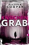 'Knochengrab (Ein Sayer-Altair-Thriller...' von 'Ellison Cooper'