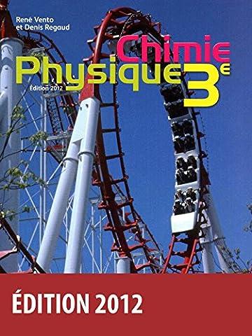 Physique Chimie 3e - Collection Regaud - Vento Manuel de