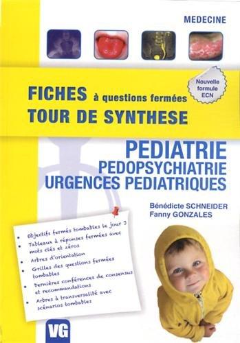 Pediatrie, pedopsychiatrie, urgences pediatriques par Bénédicte Schneider