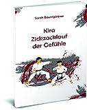 Kira - Zickzacklauf der Gefühle