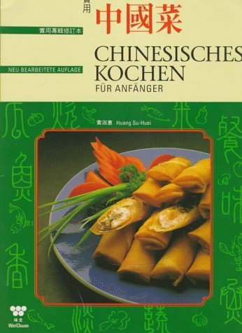 Chinese Cooking for Beginners (Beginners Series) by Su Huei Huang (1997-07-06)