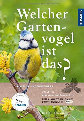 welcher-gartenvogel-ist-das-100-arten-erkennen-und-beobachten-extra-alle-vogelstimmen-sofort-horbar-