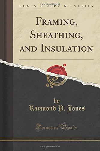 framing-sheathing-and-insulation-classic-reprint