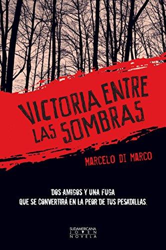 Victoria entre las sombras por Marcelo Di Marco