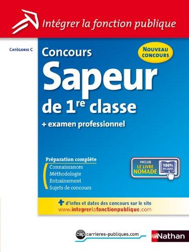 CONCOURS SAPEUR 1E CLASSE + EX