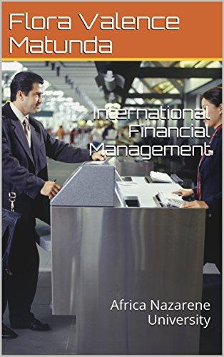 International Financial Management: Africa Nazarene University (English Edition)