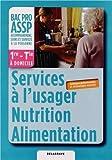 Services à l'usager Nutrition Alimentation 1e - Tle Bac Pro ASSP